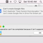 Google File Stream Cannot Move Certain Files Around – SOLVED