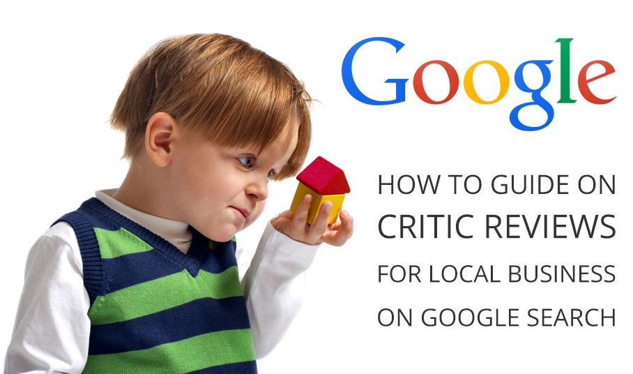 Google Critic Reviews Guidelines