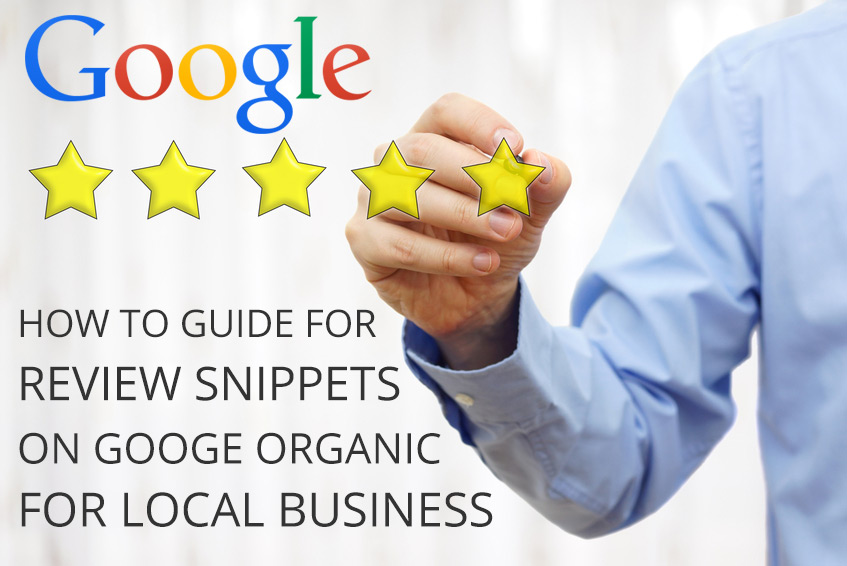 How To Get Local Business Review Snippet Star Rating On Google Listings