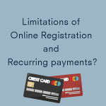 Limitations Of Online Registration And Recurring Payments Thumbnail