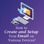 Setup Your Email On Various Devices Thumbnail