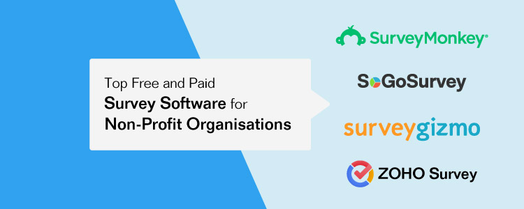 Top Free and Paid Survey Software for Non-Profit Organisations