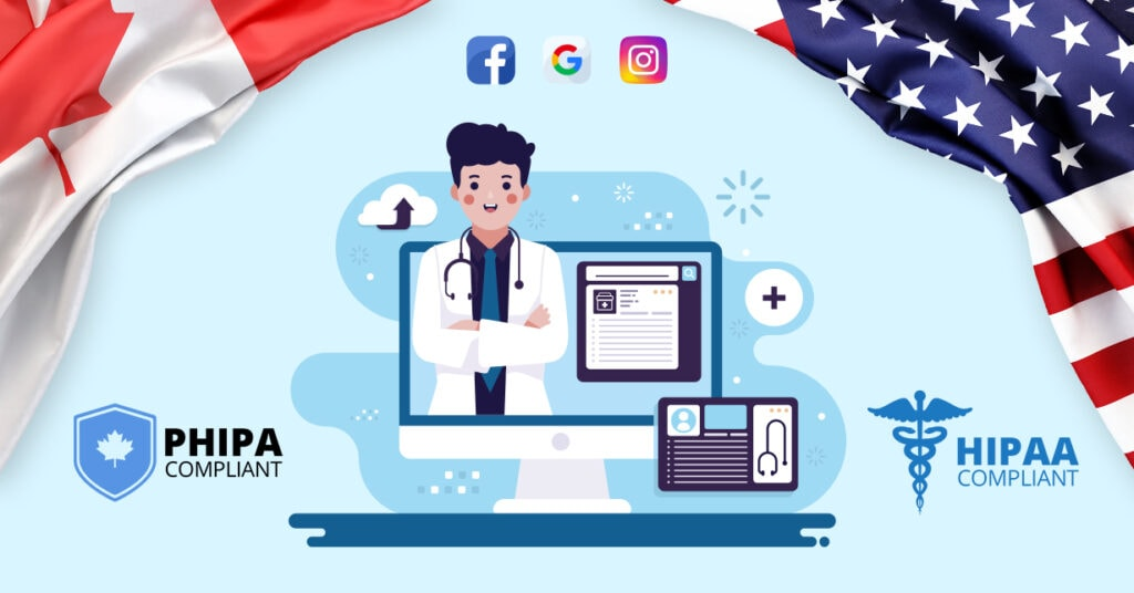 Understanding Digital Marketing Regulations For Healthcare Providers In Canada & The USA