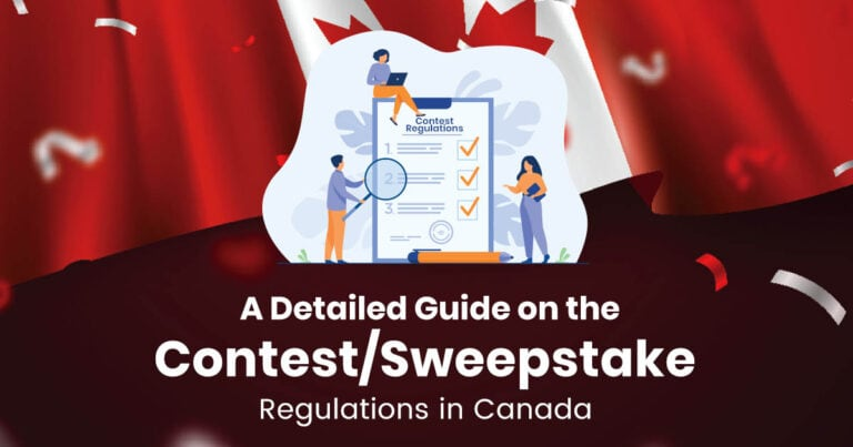 A Detailed Guide On The Contest Sweepstake Regulations In Canada