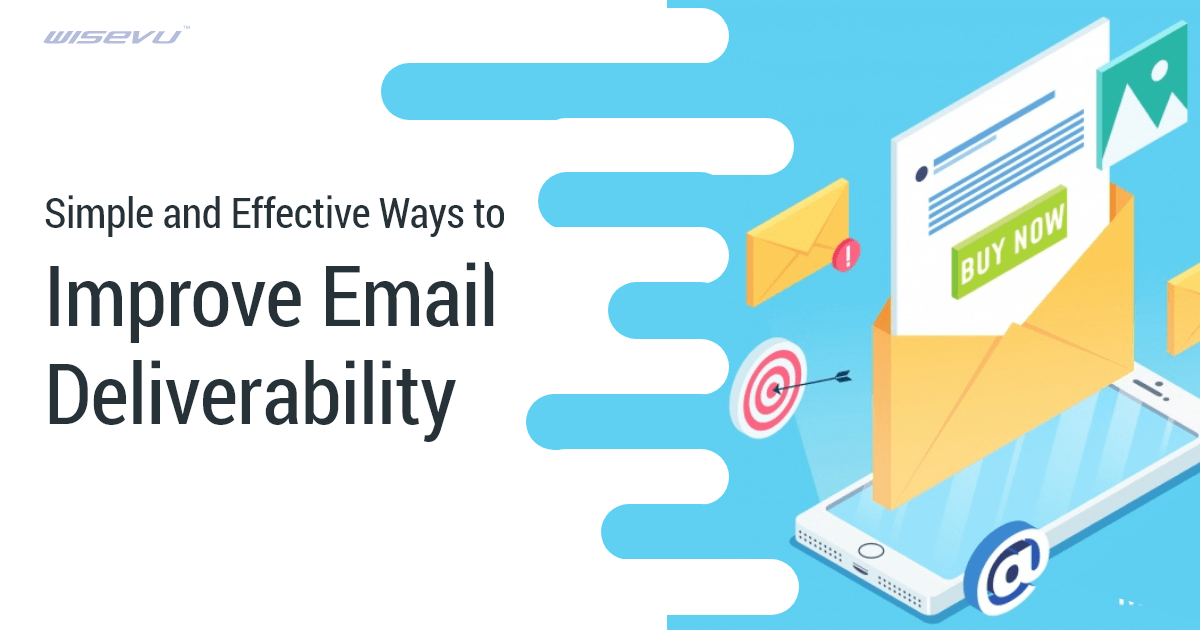 Simple and effective ways to improve email deliverability